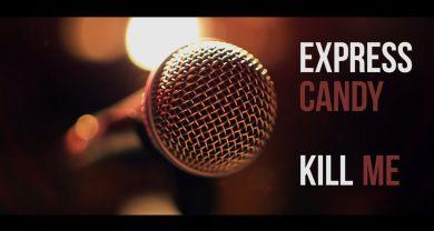 DK Production : Caméraman, réalisateur, monteur à Liège, Belgique: Clip : Express Candy - Kill me